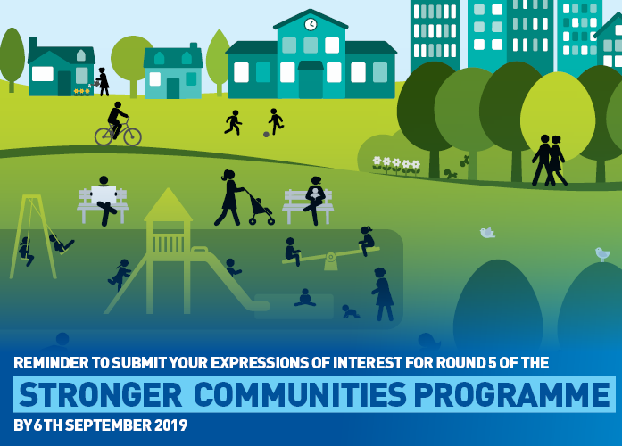 REMINDER STRONGER COMMUNITIES GRANTS ARE OPEN